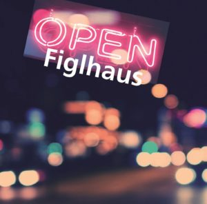 OPENFiglhaus