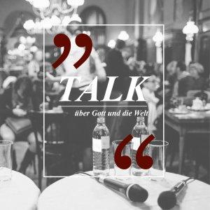 Projekte TALK - Gespräche über Gott und die Welt #gudw Figlhaus Wien Akademie für Dialog und Evangelisation