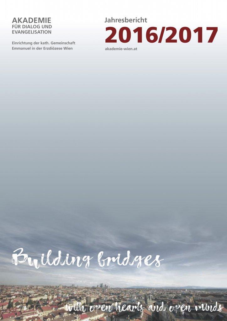 Jahresbericht 2016/17 Cover Seite Eins Akademie für Dialog und Evangelisation Magazin Rechenschaftsbericht