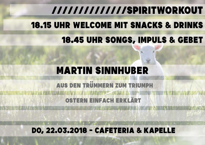 Aus den Trümmern zum Triumph - Ostern einfach erklärt SPIRITWorkout Martin Sinnhuber Figlhaus Wien Akademie für Dialog und Evangelisation