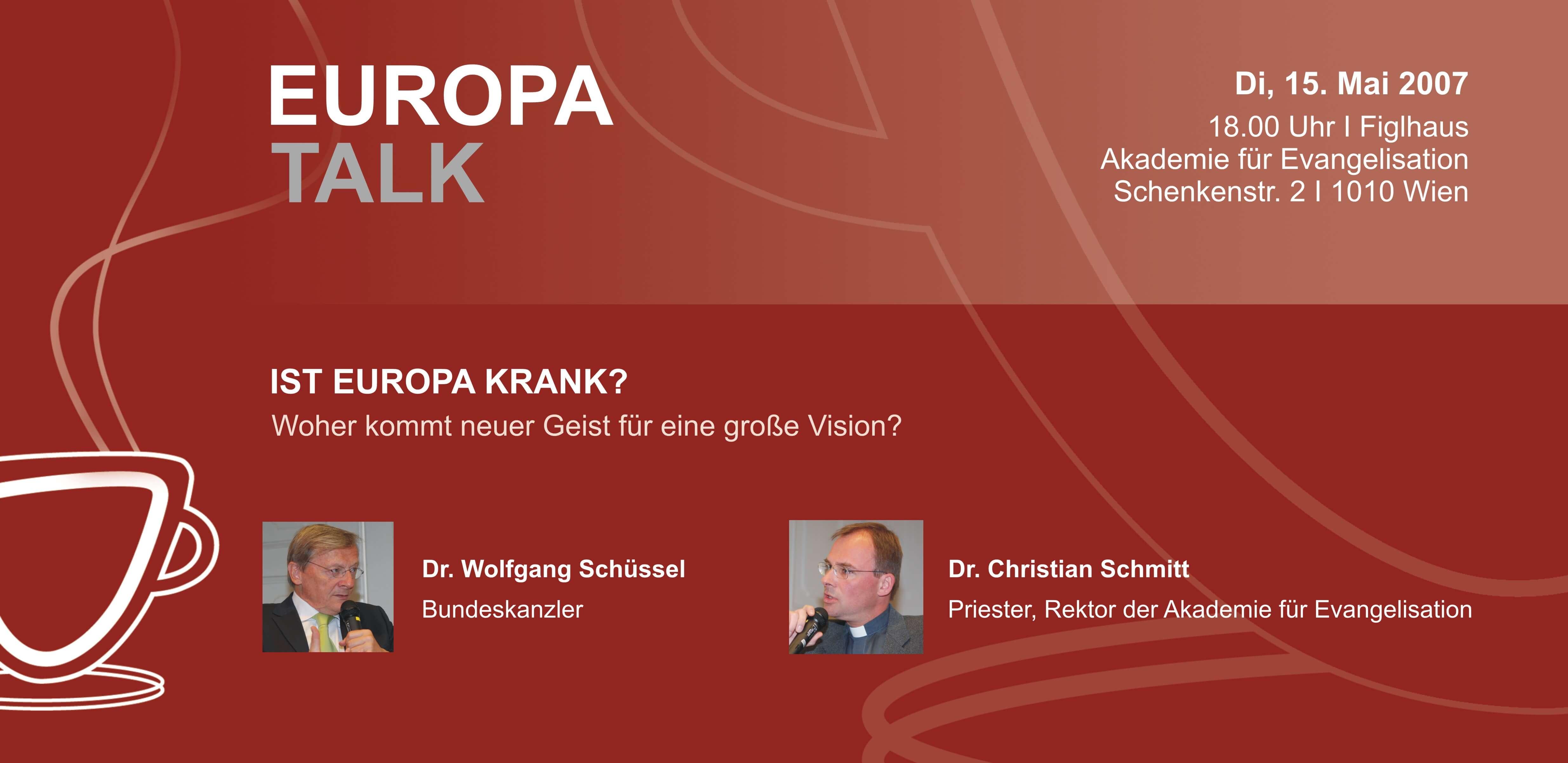 TALK Figlhaus Wien Wolfgang Schüssel Ist Europa Krank Studenten Akademie für Dialog und Evangelisation Christian Schmitt Wien Vienna