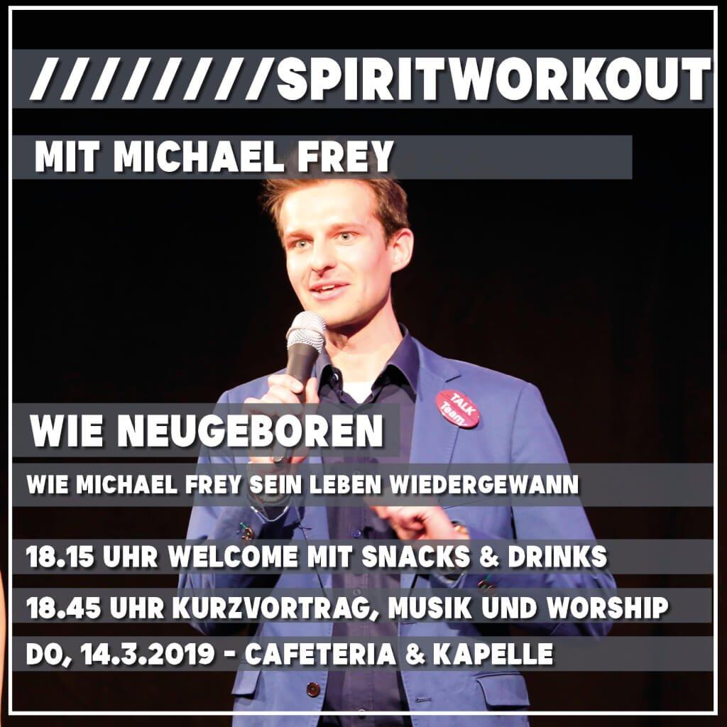 SPIRITWorkout Michael Frey Figlhaus Wie neugeboren