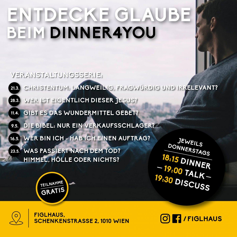 Dinner4you Wer ist Gott talk food discuss Figlhaus Wien Akademie für Dialog und Evangelisation Christentum für Neugierige Mutige flyer handy themen